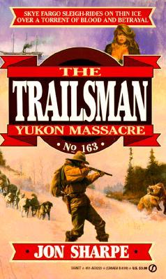 Image for Yukon Massacre (Trailsman #163)