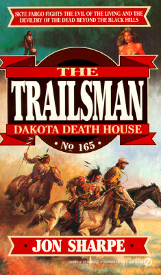Image for Dakota Death House (Trailsman No 165)