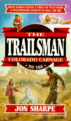 Image for Colorado Carnage (Trailsman #166)