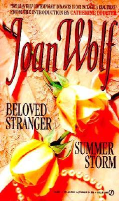 Beloved Stranger / Summer Storm, Joan Wolf
