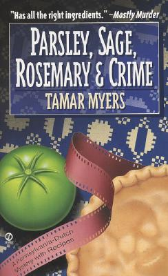 "Image for ""Parsley, Sage, Rosemary and Crime: A Pennsylvania Dutch Mystery with Recipes"""