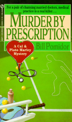 Image for Murder by Prescription: A Cal & Plato Marley Mystery (Cal and Plato Marley)