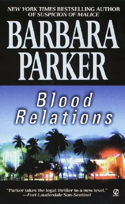 Blood Relations, BARBARA PARKER