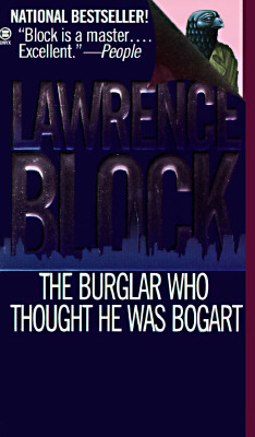 Image for The Burglar Who Thought He Was Bogart: A Bernie Rhodenbarr Mystery (Bernie Rhodenbarr Mystery)