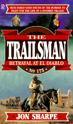 Image for Trailsman 175: Betrayal at El Diablo (Trailsman)