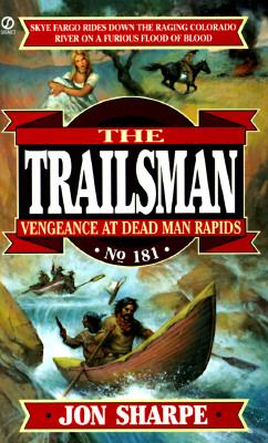 Image for Trailsman 181: Vengeance at Dead Man Rapids (Trailsman)