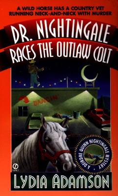 Image for Dr. Nightingale Races the Outlaw Colt (Dr. Nightingale Mystery)