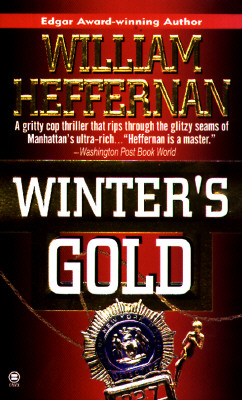 Winter's Gold, WILLIAM HEFFERNAN
