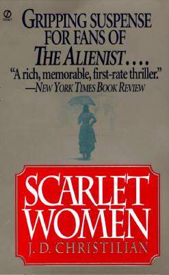 Scarlet Women, Christilian, J. D.