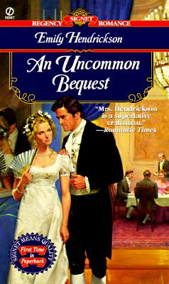 Image for AN Uncommon Bequest (Signet Regency Romance)