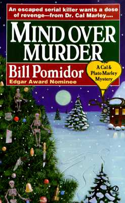 Mind over Murder: A Cal & Plato Marley Mystery (Cal & Plato Marley Mystery), Bill Pomidor