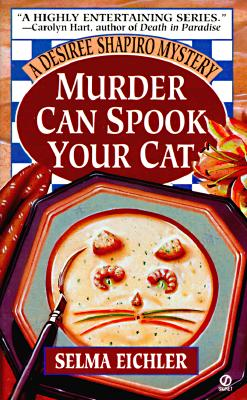 Image for Murder Can Spook Your Cat (Desiree Shapiro Mystery)