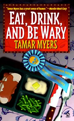 Image for Eat, Drink and Be Wary (Pennsylvania Dutch Mystery)