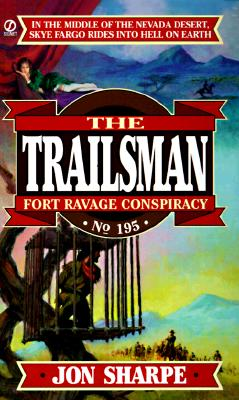 Image for Fort Ravage Conspiracy (The Trailsman , No 195)