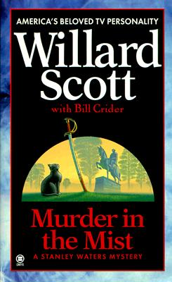 Image for Murder in the Mist: A Stanley Waters Mystery (Stanley Waters Mysteries)