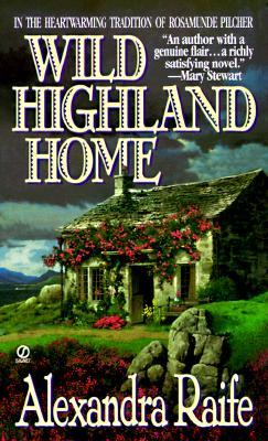 Wild Highland Home, ALEXANDRA RAIFE