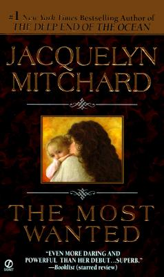 The Most Wanted, JACQUELYN MITCHARD