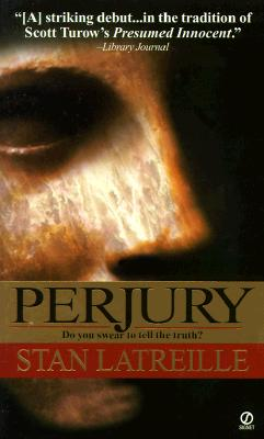 Perjury, Latreille, Stan