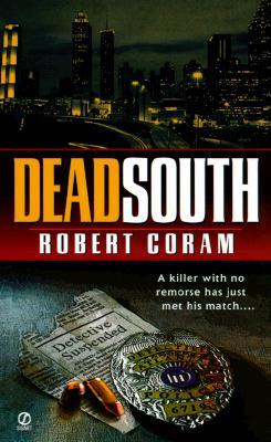 Dead South, Coram, Robert