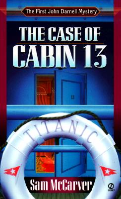 Image for The Case of Cabin 13: A John Darnell Mystery