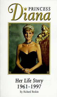 Image for Princess Diana : Her Life Story 1961-1997