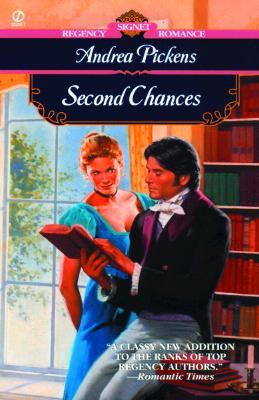 Second Chances (Signet Regency Romance), Andrea Pickens