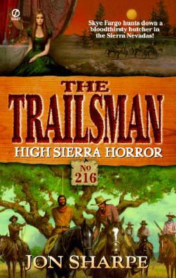 Trailsman 216: High Sierra Horror, JON SHARPE