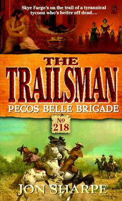 Image for Pecos Belle Brigade (The Trailsman #218)