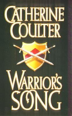 Warrior's Song (Coulter, Catherine. Medieval Song Quartet, 4.), Catherine  Coulter