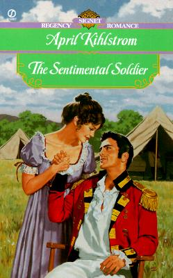 Image for The Sentimental Soldier (Signet Regency Romance)