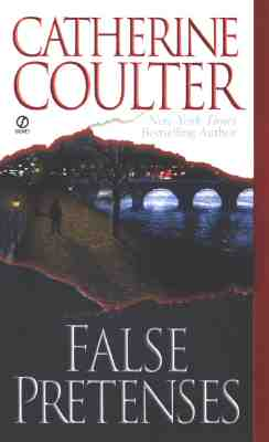 "False Pretenses (Contemporary Romantic Thriller), ""Coulter, Catherine"""
