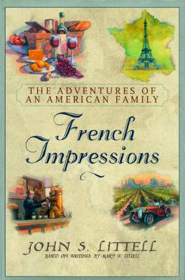 Image for French Impressions: The Adventures of an American Family