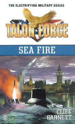 Image for Sea Fire (T.A.L.O.N. Force)
