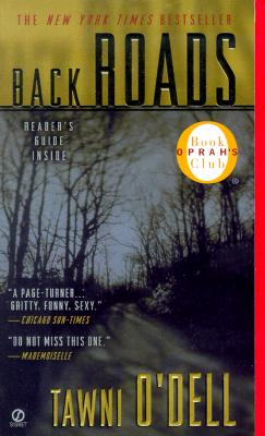 Back Roads, TAWNI O'DELL