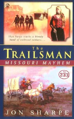 Image for Missouri Mayhem (The Trailsman #233)
