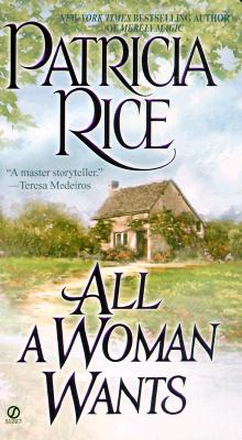 Image for All a Woman Wants (Signet Historical Romance)