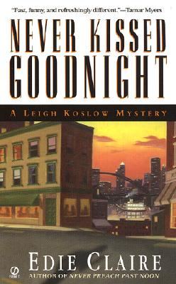 Image for Never Kissed Goodnight: A Leigh Koslow Mystery (Leigh Koslow Mysteries) (Volume 4)