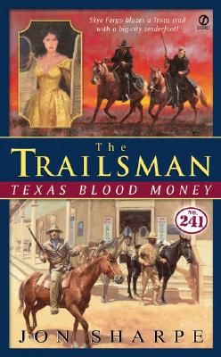 Image for Texas Blood Money (The Trailsman #241)