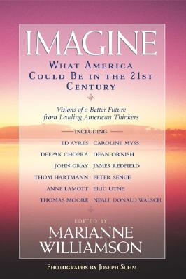 Imagine: What America Could be in the 21st century, Various