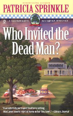 Image for Who Invited the Dead Man? (Thoroughly Southern Mysteries, No. 3)