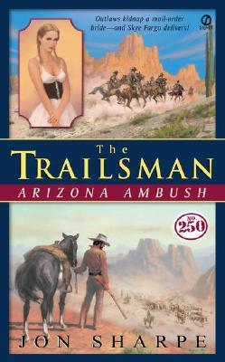 Image for Arizona Ambush (The Trailsman #250)