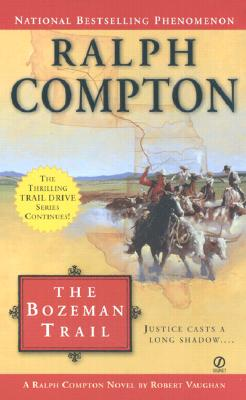 The Bozeman Trail, Compton, Ralph