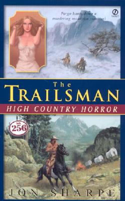 Image for Trailsman #256, The: High Country Horror