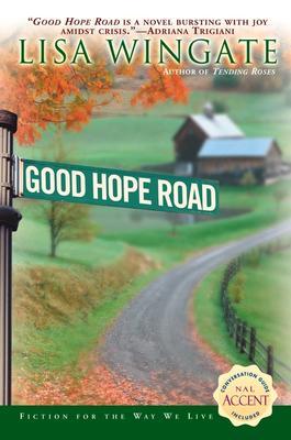 Image for Good Hope Road (Tending Roses Series, Book 2)