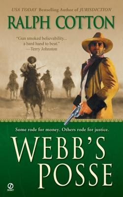 Image for Webb's Posse (Ralph Cotton Western Series)