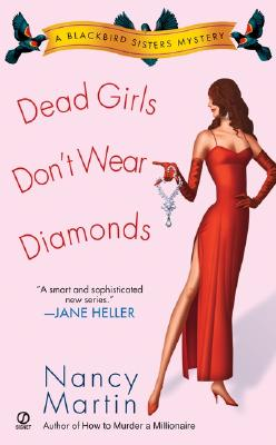 Image for Dead Girls Don't Wear Diamonds (Blackbird Sisters Mysteries, No. 2)