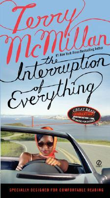 The Interruption of Everything, Terry McMillan