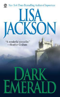 Dark Emerald, Lisa  Jackson