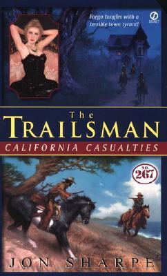 Image for Trailsman #267: California Casualties (Trailsman)