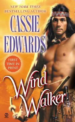 Wind Walker, CASSIE EDWARDS